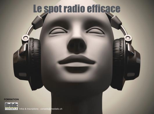 Le spot radio efficace